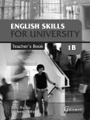 ENGLISH SKILLS FOR UNIVERSITY LEVEL 1B TEACHERS BOOK