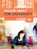 ENGLISH SKILLS FOR UNIVERSITY LEVEL 2A COMBINED COURSE BOOK AND WORKBOOK WITH AUDIO CDS