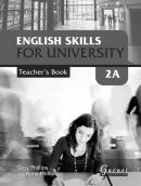 ENGLISH SKILLS FOR UNIVERSITY LEVEL 2A TEACHERS BOOK