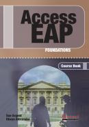 ACCESS EAP FOUNDATIONS COURSE BOOK WITH AUDIO CDS