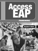 ACCESS EAP FRAMEWORKS TEACHERS BOOK