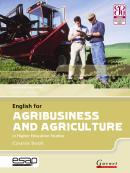 ENGLISH FOR AGRIBUSINESS AND AGRICULTURE COURSE BOOK WITH AUDIO CDS