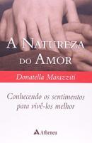 NATUREZA DO AMOR , A