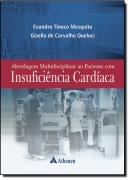 ABORDAGEM MULTIDISCIPLINAR AO PACIENTE COM INSUFICIENCIA CARDIACA