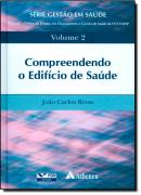 COMPREENDENDO O EDIFICIO DA SAUDE - VOL. 2
