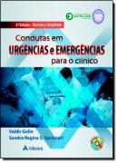 CONDUTAS EM URGENCIAS E EMERGENCIAS PARA O CLINICO -  2 EDICAO