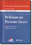 DELIRIUM NO PACIENTE GRAVE