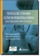 MANUAL DE CUIDADOS CLINICOS PERIOPERATORIOS POPERACOES  NAO CARDIACAS