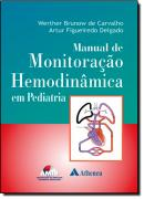MANUAL DE MONITORACAO HEMODINAMICA EM PEDIATRIA