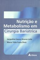 NUTRICAO E METABOLISMO EM CIRURGIA BARIATRICA