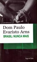 BRASIL NUNCA MAIS - COLECAO VOZES DE BOLSO