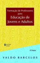FORMACAO DE PROFESSORES PARA EDUCACAO DE JOVENS E ADULTOS - 6ª ED