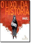 LIXO DA HISTORIA, O