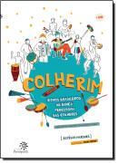 COLHERIM - RITMOS BRASILEIROS NA DANCA PERCURSSIVA DAS COLHERES - COM DVD