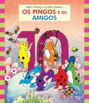 PINGOS E OS AMIGOS, OS - 4ª ED