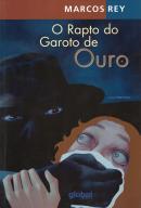 RAPTO DO GAROTO DE OURO, O - 12ª ED