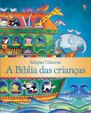 BIBLIA DAS CRIANCAS, A