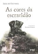 CORES DA ESCRAVIDAO, AS