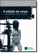 EDICAO DO CORPO TECNOCIENCIA, ARTES E MODA