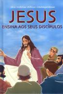 JESUS ENSINA AOS DISCIPULOS