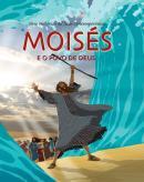 SERIE HISTORIAS BIBLICAS CONTEMPORANEAS MOISES E O POVO DE DEUS