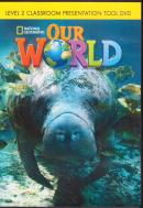 OUR WORLD 2 CLASSROOM PRESENTATION TOOL DVD - AMERICAN