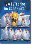 UM ESTRANHO NO GALINHEIRO