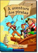AVENTURA DOS PIRATAS 02 - TODOS A BORDO, A