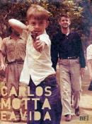 CARLOS MOTTA E A VIDA