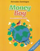 MONEY BOY - IN A SUSTAINABLE WORLD