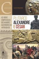 ALEXANDRE E CESAR