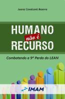 HUMANO NAO E RECURSO