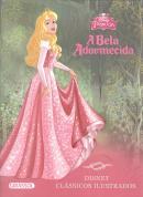 BELA ADORMECIDA, A - DISNEY CLASSICOS ILUSTRADOS