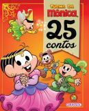 TURMA DA MONICA - 25 CONTOS