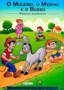 TURMA DA MONICA - FABULAS ILUSTRADAS - O MOLEIRO, O MENINO E O BURRO