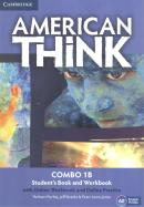 AMERICAN THINK 1B COMBO STUDENT´S BOOK  WITH ONLINE WORKBOOK AND ONLINE PRACTICE - 1ST ED