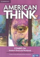AMERICAN THINK 2A COMBO STUDENT´S BOOK  WITH ONLINE WORKBOOK AND ONLINE PRACTICE - 1ST ED
