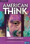 AMERICAN THINK 2 STUDENT´S BOOK  WITH ONLINE WORKBOOK AND ONLINE PRACTICE - 1ST ED