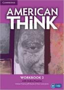 AMERICAN THINK 2 WORKBOOK WITH ONLINE PRACTICE - 1ST ED - 1ST ED