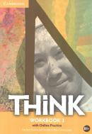 THINK 3 WORKBOOK WITH ONLINE PRACTICE - 1ST ED