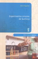 EXPERIMENTOS SIMPLES DE QUIMICA - SERIE ENSINO DE QUIMICA