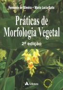 PRATICAS DE MORFOLOGIA VEGETAL - 2ª ED