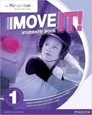 MOVE IT! 1 SB WITH MYENGLISHLAB - 1ST ED