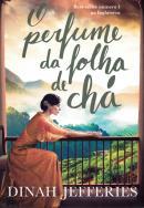 PERFUME DA FOLHA DE CHA, O
