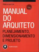 MANUAL DO ARQUITETO - 5ª ED  - BMA - BOOKMAN (ARTMED)
