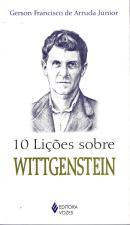 10 LICOES SOBRE WITTGENSTEIN