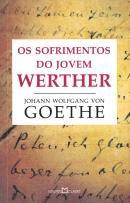 SOFRIMENTOS DO JOVEM WERTHER, OS