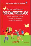 TEORIA E PRATICA EM PSICOMOTRICIDADE