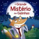 GRANDE MISTERIO DAS GALINHAS, O