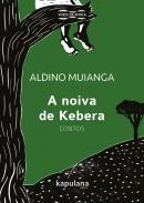 NOIVA DE KEBERA, A